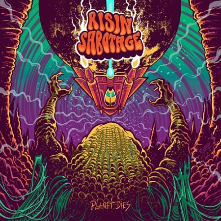 Risin Sabotage - Planet Dies (2017) 320 kbps