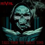 Rival – Tales from the Bluesy Tomb (2017) 320 kbps