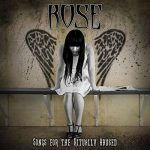 Rose – Songs for the Ritually Abused (2017) 320 kbps