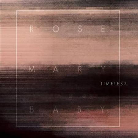 Rosemary Baby - Timeless (2017) 320 kbps
