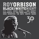 Roy Orbison – Black and White Night 30 (Live) (2017) 320 kbps