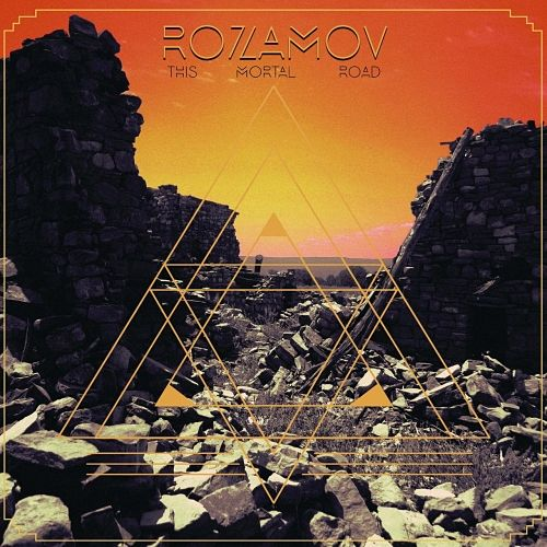 Rozamov - This Mortal Road (2017) 320 kbps