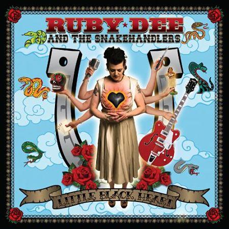 Ruby Dee & The Snakehandlers - Little Black Heart (2016) 320 kbps