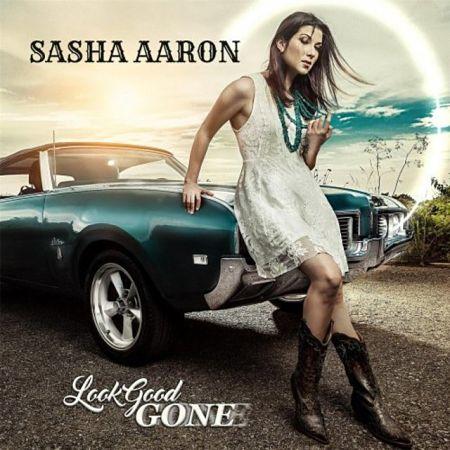 Sasha Aaron – Look Good Gone (2017) 320 kbps