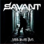 Savant – Serial Killers' Tales (2017) 320 kbps
