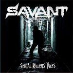 Savant - Serial Killers' Tales (2017) 320 kbps