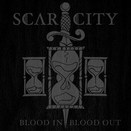 Scar City - Blood In, Blood Out (2017) 320 kbps