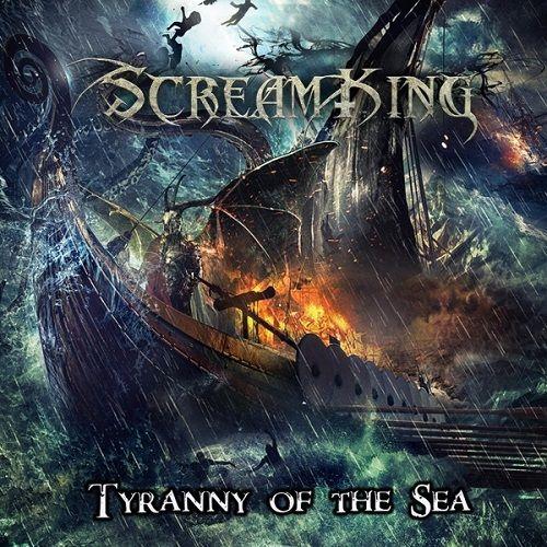 Screamking - Tyranny of the Sea (2017)