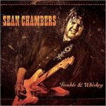 Sean Chambers – Trouble & Whiskey (2017) 320 kbps