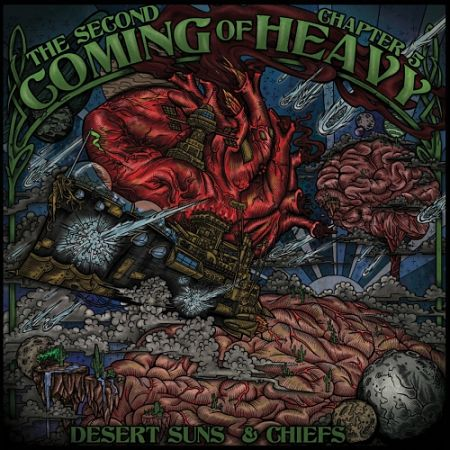 Second Coming Of Heavy - Chapter 5: Desert Suns & Chiefs (2017) 320 kbps