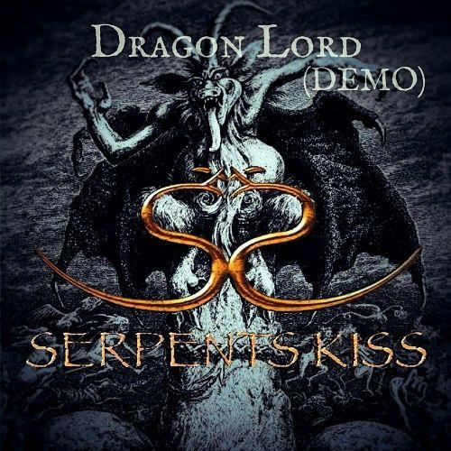 Serpents Kiss - Dragon Lord (Demo) (2017) 320 kbps