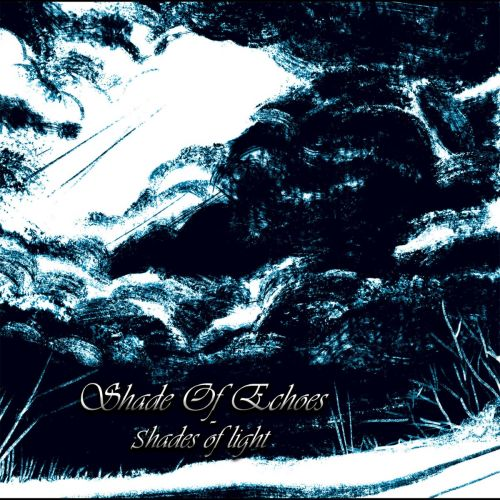 Shade of Echoes - Shades of Light (2017) 320 kbps