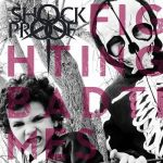 Shock Proof – Fighting Bad Times (2017) 320 kbps