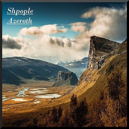 Shpople - Azeroth (2017) 320 kbps
