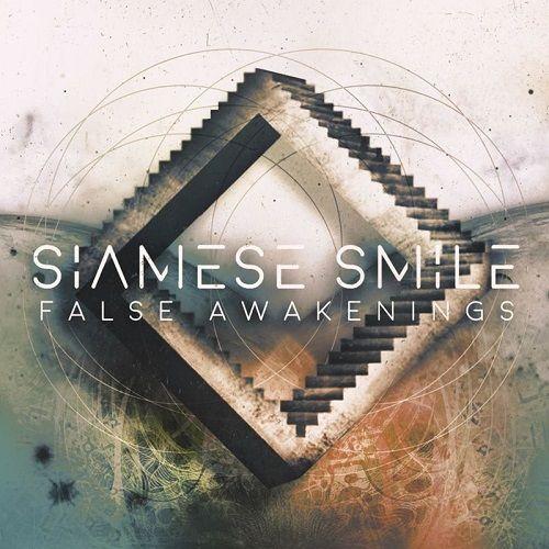 Siamese Smile - False Awakenings (2017) 320 kbps