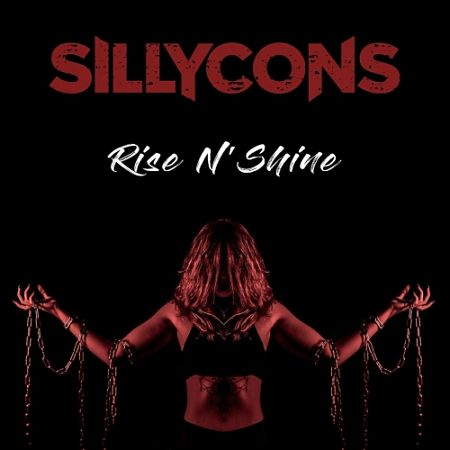 Sillycons - Rise N' Shine (2017) 320 kbps