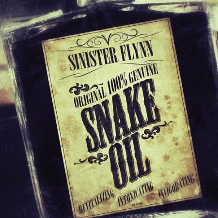 Sinister Flynn - Snake Oil (2017) 320 kbps