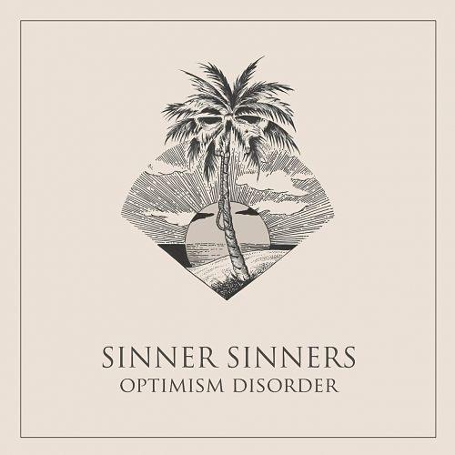 Sinner Sinners - Optimism Disorder (2017) 320 kbps
