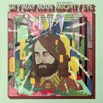 Skyway Man – Seen Comin' From A Mighty Eye (2017) 320 kbps
