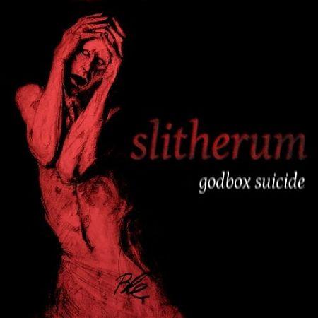 Slitherum - Godbox Suicide (2016) 320 kbps