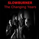 Slowburner – The Changing Years (2017) 320 kbps