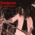 Slowburner – The Hard Rock Years Vol 1 [Compilation] (2017) 320 kbps