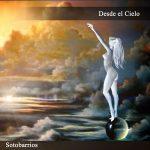 Sotobarrios – Desde El Cielo (2017) 320 kbps