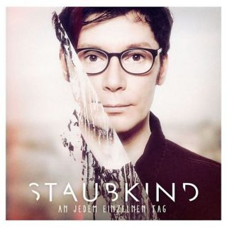 Staubkind - An Jedem Einzelnen Tag (Deluxe Edition) (2017) 320 kbps + Scans