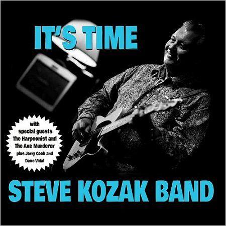 Steve Kozak Band - It's Time (2017) 320 kbps