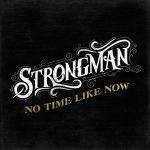 Steve Strongman – No Time Like Now (2017) 320 kbps