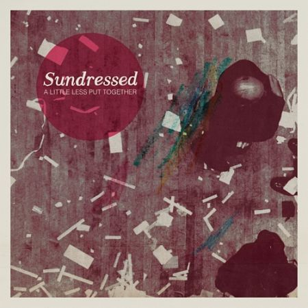 Sundressed - A Little Less Put Together (2017) 320 kbps