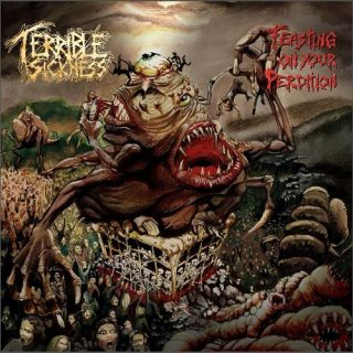 Terrible Sickness - Feasting On Your Perdition (2017) 320 kbps