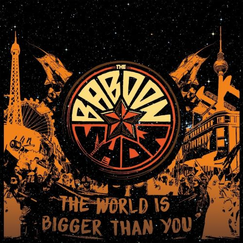 The Baboon Show - The World Is Bigger Than You (2016) VBR V0 (Scene CD-Rip)