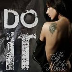 The Big Blue House – Do It (2017) 320 kbps
