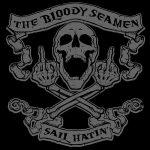 The Bloody Seamen – Sail Hatin' (2017) 320 kbps
