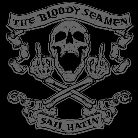 The Bloody Seamen - Sail Hatin' (2017) 320 kbps