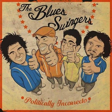 The Blues Swingers - Politically Incorrecto (2017) 320 kbps