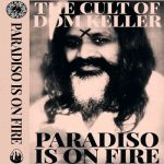 The Cult of Dom Keller – Paradiso Is On Fire [Live] (2017) 320 kbps