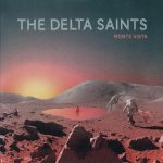 The Delta Saints – Monte Vista (2017) 320 kbps