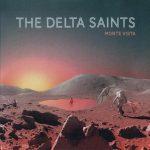 The Delta Saints – Monte Vista (2017) 320 kbps