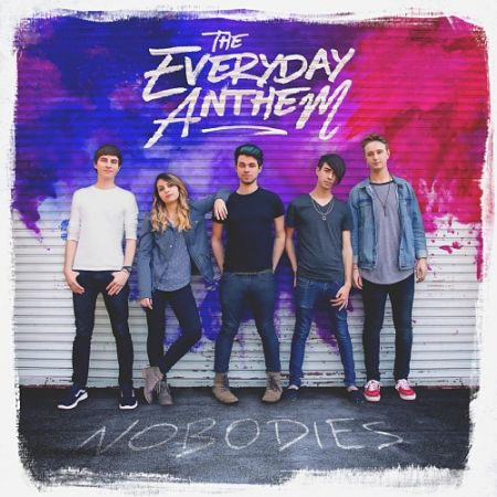 The Everyday Anthem - Nobodies (2017) 320 kbps
