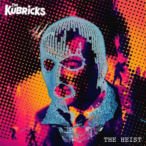 The Kubricks - The Heist (2017) 320 kbps