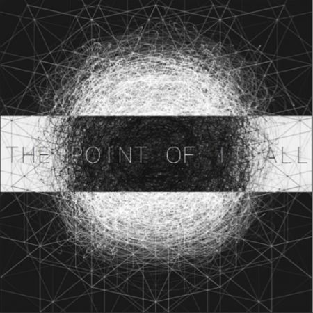 The Point of It All - A World of Lines (2017)