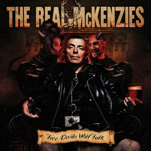 The Real McKenzies - Two Devils Will Talk (2017) 320 kbps