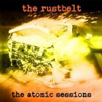 The Rustbelt – The Atomic Sessions (2017) 320 kbps