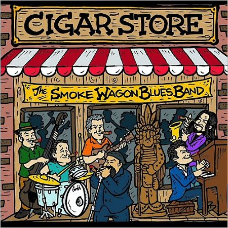 The Smoke Wagon Blues Band - Cigar Store (2016) 320 kbps