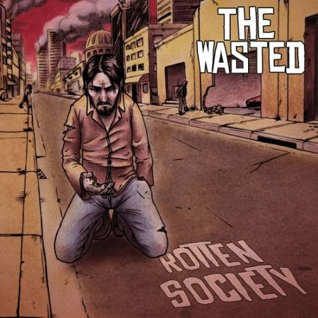 The Wasted - Rotten Society (2017)