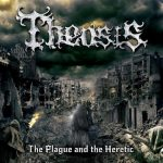Theosis – The Plague And The Heretic (2017) 320 kbps