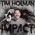 Tim Holman – Impact (2017) 320 kbps (transcode)