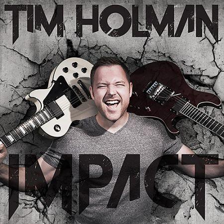 Tim Holman - Impact (2017)